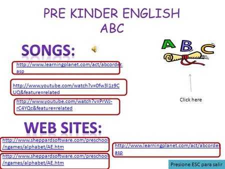SONGS: WEB SITES: PRE KINDER ENGLISH ABC