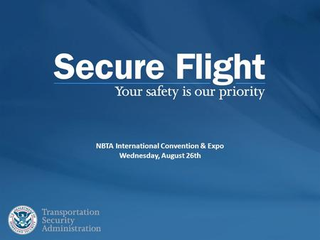 NBTA International Convention & Expo Wednesday, August 26th.