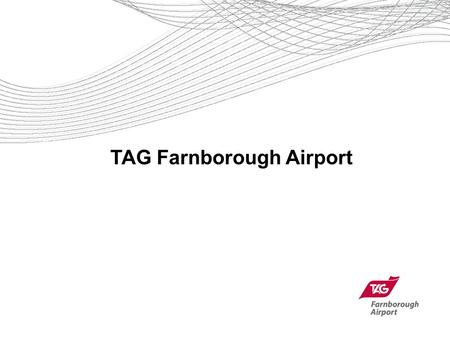 TAG Farnborough Airport. TAG Farnborough Airport Today.