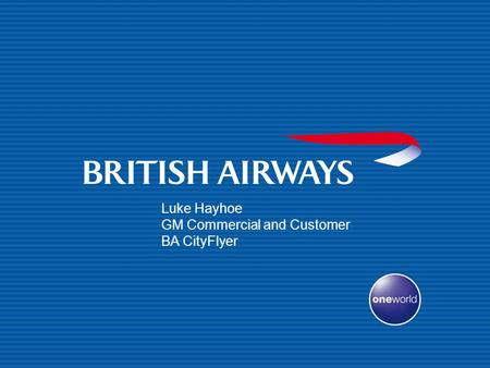 GM Commercial and Customer BA CityFlyer