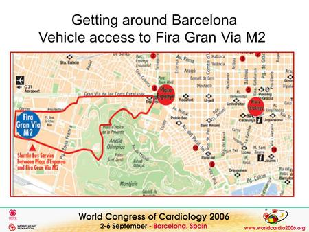 Getting around Barcelona Vehicle access to Fira Gran Via M2.