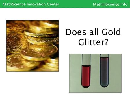 Does all Gold Glitter?.