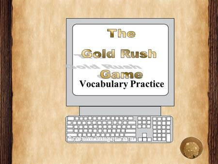 Vocabulary Practice The speech makes a _______ to a play written by William Shakespeare. A.annoyedannoyed B.referencereference C.circularcircular D.prospectorsprospectors.