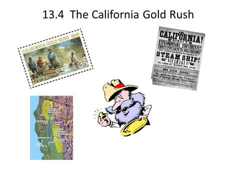 13.4 The California Gold Rush