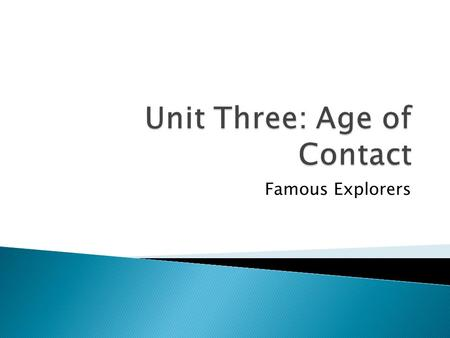 Unit Three: Age of Contact