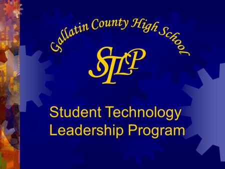 L P S T Student Technology Leadership Program. The Mission of the Student Technology Leadership Program (STLP) is to advance individual capabilities;