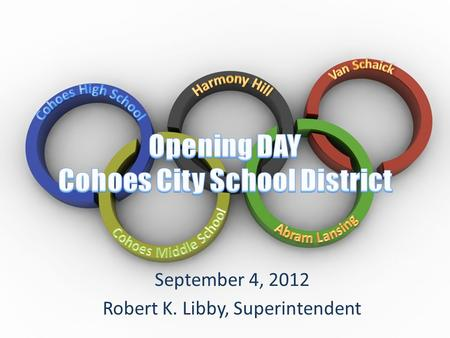 Free PowerPoint Backgrounds September 4, 2012 Robert K. Libby, Superintendent.