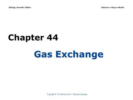 Chapter 44 Gas Exchange.