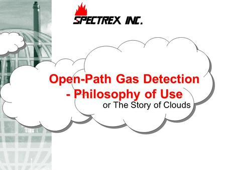Open-Path Gas Detection - Philosophy of Use or The Story of Clouds.