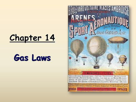 Chapter 14 Gas Laws.