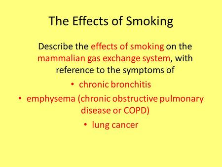 emphysema (chronic obstructive pulmonary disease or COPD)
