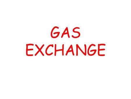 GAS EXCHANGE. Gaseous exchange refers to the exchange of gases, namely Oxygen and Carbon Dioxide and relies on a process called diffusion. Diffusion is.