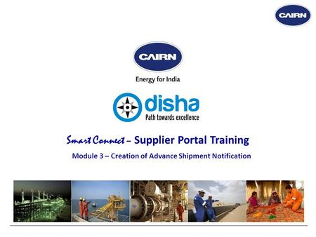 Smart Connect – Supplier Portal Training Module 3 – Creation of Advance Shipment Notification.