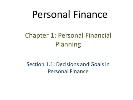 Personal Finance Chapter 1: Personal Financial Planning