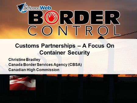 Customs Partnerships – A Focus On Container Security