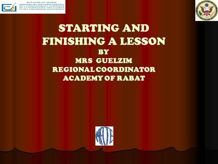 STARTING AND FINISHING A LESSON