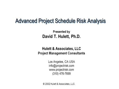 Advanced Project Schedule Risk Analysis