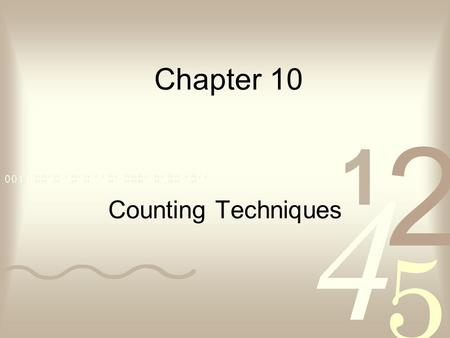Chapter 10 Counting Techniques.