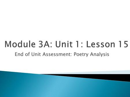 End of Unit Assessment: Poetry Analysis