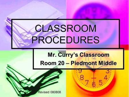 Mr. Curry's Classroom Room 20 – Piedmont Middle