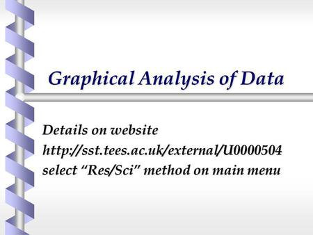 Graphical Analysis of Data