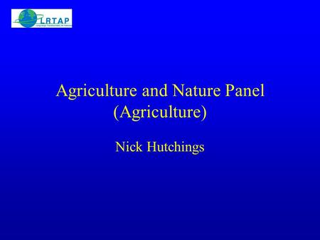 Agriculture and Nature Panel (Agriculture) Nick Hutchings.