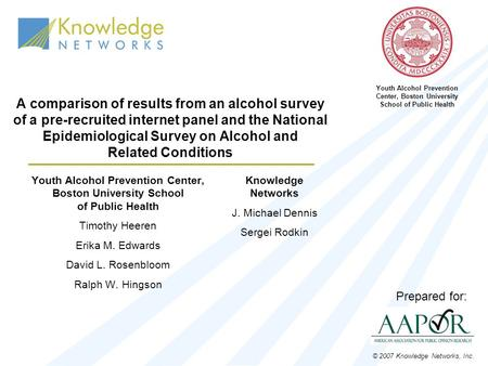 A comparison of results from an alcohol survey of a pre-recruited internet panel and the National Epidemiological Survey on Alcohol and Related Conditions.