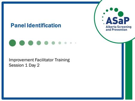 Panel Identification Improvement Facilitator Training Session 1 Day 2.
