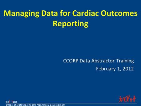 Managing Data for Cardiac Outcomes Reporting