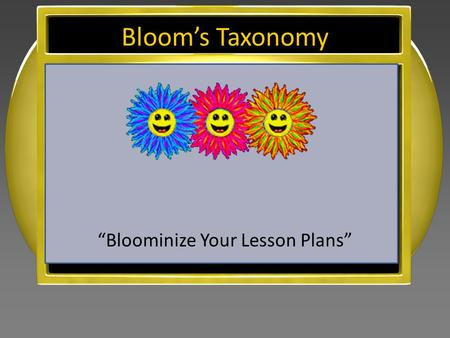 """Bloominize Your Lesson Plans"""