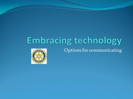 Options for communicating. A social network is a social structure made of individuals (or organizations) called nodes, which are tied (connected) by.