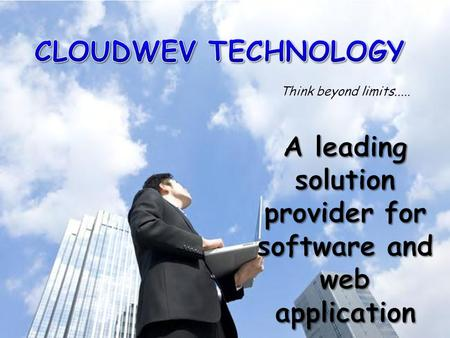 A leading solution provider for software and web applicationA leading solution provider for software and web application Cloudwev is a company promoted.