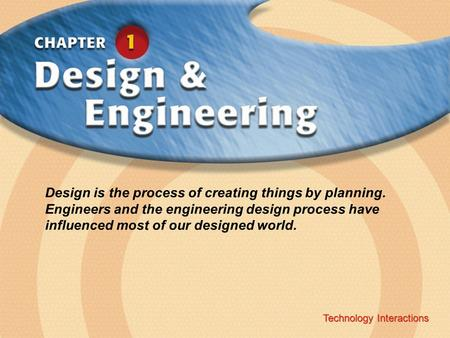 Design is the process of creating things by planning
