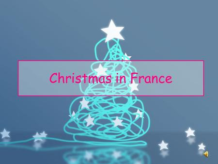 Christmas in France.