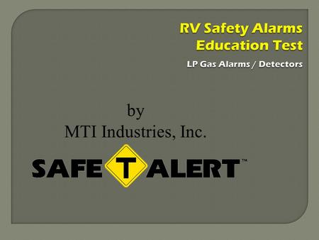 RV Safety Alarms Education Test LP Gas Alarms / Detectors