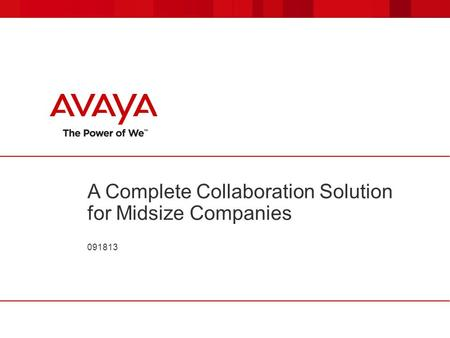 A Complete Collaboration Solution for Midsize Companies 091813.