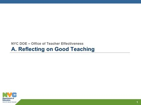NYC DOE – Office of Teacher Effectiveness A