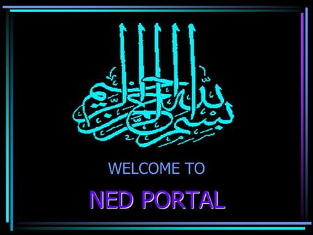 WELCOME TO NED PORTAL.