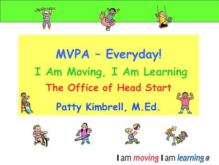 Welcome to MVPA – Everyday