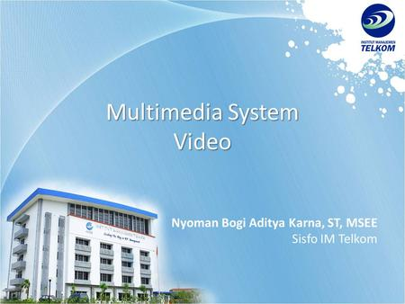 Multimedia System Video