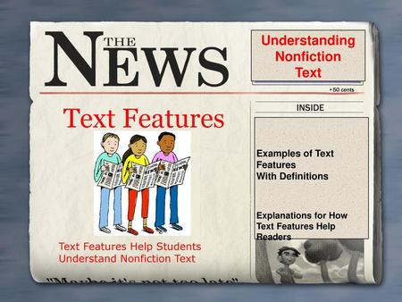 Text Features Understanding Nonfiction Text