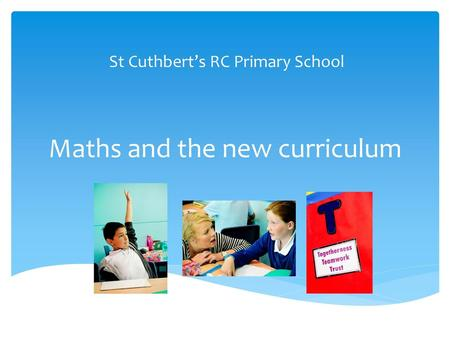 Maths and the new curriculum