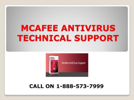 MCAFEE ANTIVIRUS TECHNICAL SUPPORT CALL ON