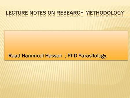 Lecture Notes on Research Methodology