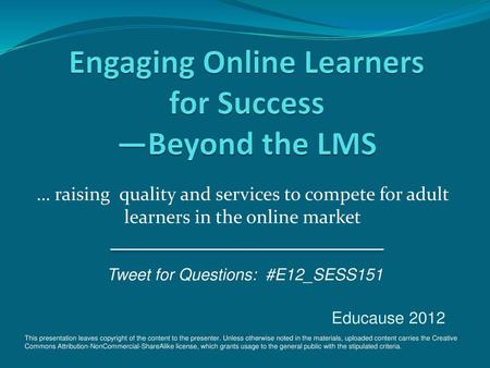 Engaging Online Learners for Success —Beyond the LMS