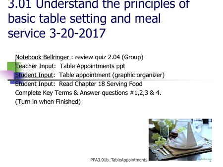 3.01 E Table Setting Tables are set for convenience and beauty - ppt ...