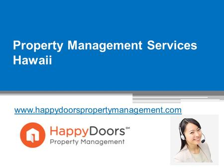 Property Management Services Hawaii - www.happydoorspropertymanagement.com