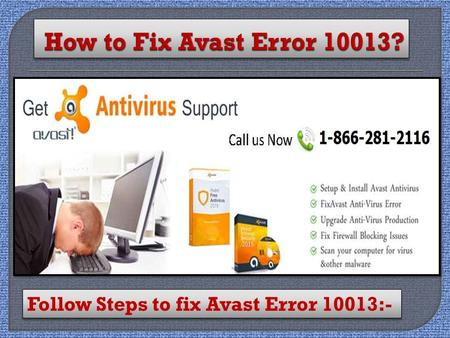 Fix Avast Error 10013 Call 1-866-281-2116 Support Number