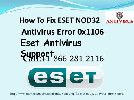 Dial 1-888-909-0535 To Fix ESET NOD32 Antivirus Error 0x1106