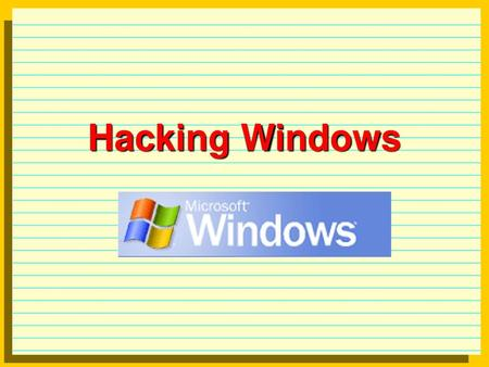 Hacking Windows 2K, XP  Windows 2K, XP Review: NetBIOS name
